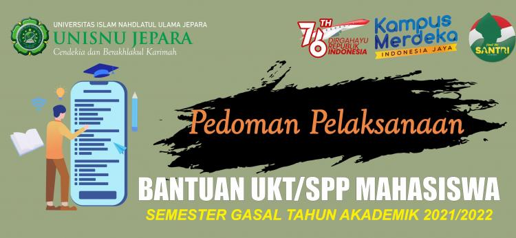 Pedoman Pelaksanaan Beasiswa UKT/SPP Semester Gasal TA. 2021/2022